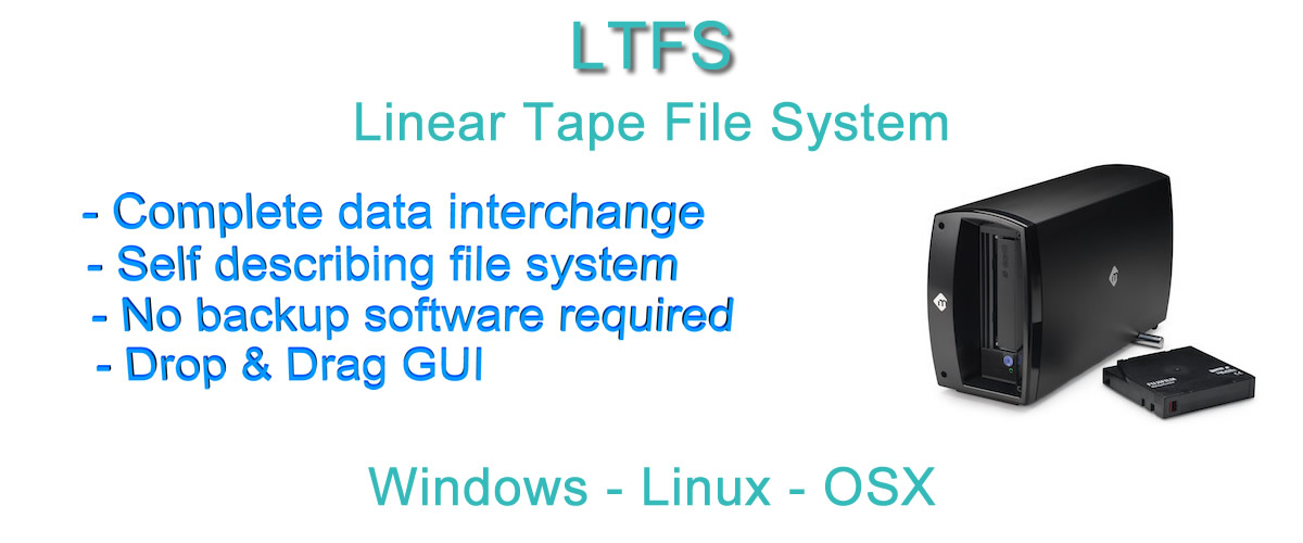 Using LTO-5, 6, 7 or 8 you can store data on tape as a data interchange or archive standard.